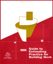 Guide to Estimating Practice for Building Work